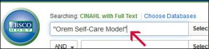 "Screenshot of CINAHL with ""Orem Self-Care Model"" in the first text box."